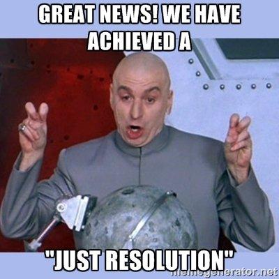 Just Resolution Meme
