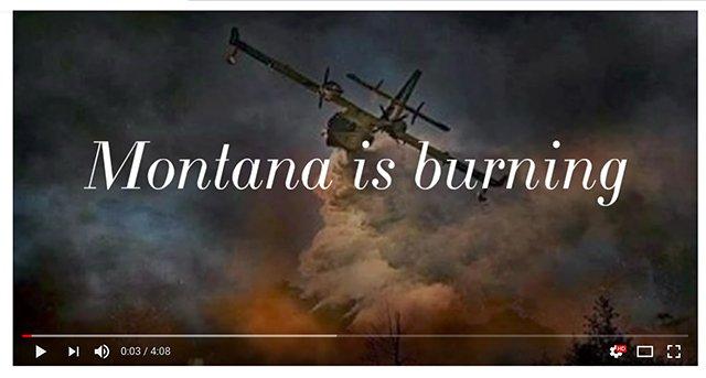 Montana Burning Video