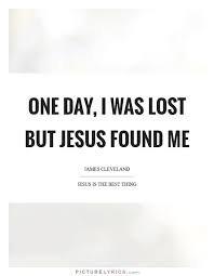 Jesus Found Me