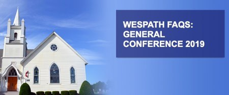 Wespath General Conference