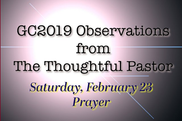 Thoughtful Pastor Observations Saturday Feb 23 2019