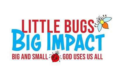 Little Bugs, Big Impact